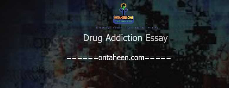 Drug Addiction Essay