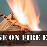 House On Fire Essay